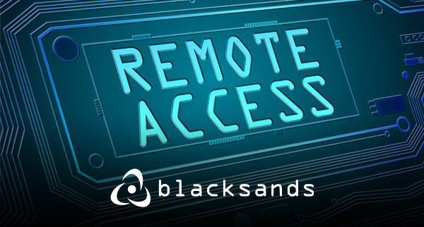 Remote Access Now Blog by Blacksands